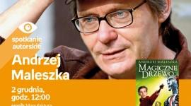 ANDRZEJ MALESZKA - SPOTKANIE AUTORSKIE LIFESTYLE, Książka - Andrzej Maleszka - spotkanie autorskie 2 grudnia, godz. 12:00 empik Manufaktura, Łódź, ul. Karskiego 5