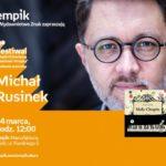 """MICHAŁ RUSINEK - FESTIWAL KSIĄŻKI DZIECIĘCEJ """"PRZECINEK I KROPKA"""" W ŁODZI"""