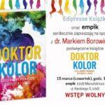 Spotkanie autorskie z dr. Markiem Borowińskim