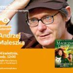ANDRZEJ MALESZKA - SPOTKANIE AUTORSKIE - ŁÓDŹ