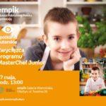 Zwycięzca programu MasterChef Junior | Empik Galeria Warmińska