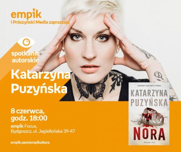 Katarzyna Puzyńska   Empik Focus LIFESTYLE, Książka - Spotkanie autorskie