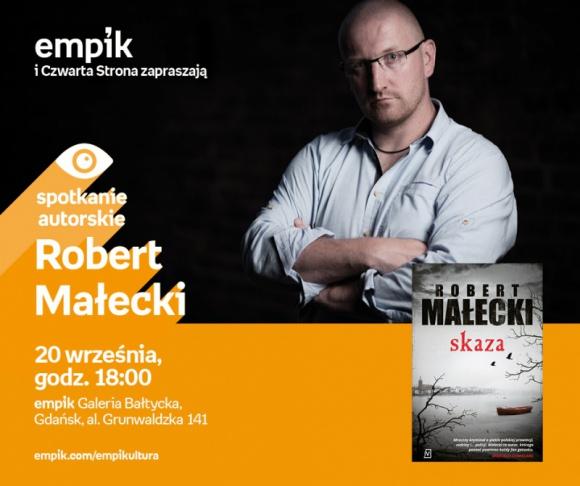 Robert Małecki | Empik Galeria Bałtycka LIFESTYLE, Książka - Spotkanie autorskie