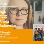 Aneta Jadowska | Empik Focus