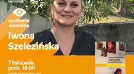 Iwona Szelezińska | Empik Galeria Bałtycka LIFESTYLE, Książka - spotkanie autorskie