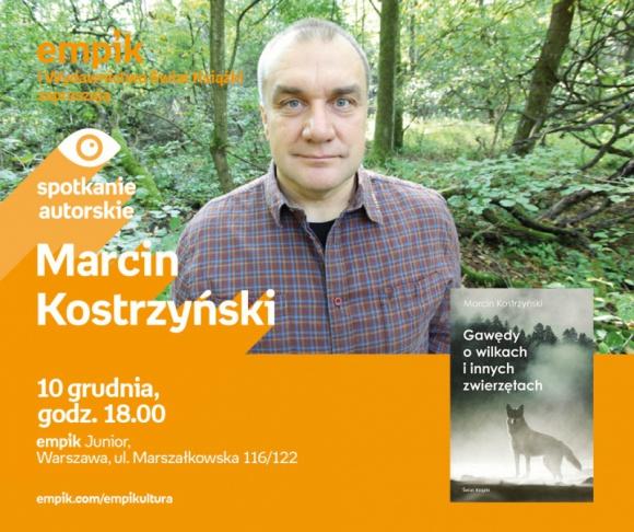 Nie taki wilk straszny LIFESTYLE, Książka - Na spotkanie z autorem książki, Marcinem Kostrzyńskim, salon Empik Junior w Warszawie zaprasza już 10 grudnia.