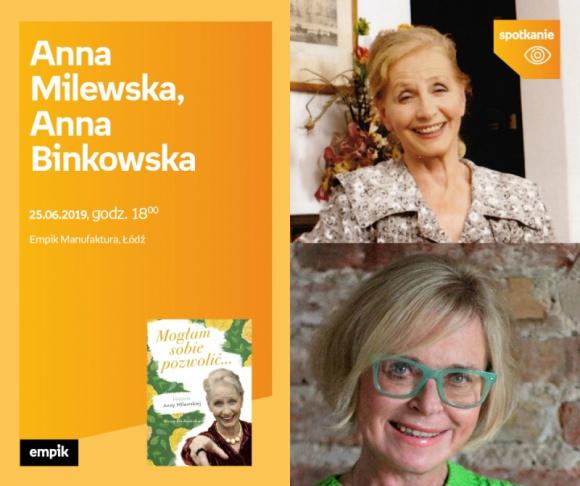 ANNA MILEWSKA oraz ANNA BINKOWSKA - SPOTKANIE AUTORSKIE - ŁÓDŹ LIFESTYLE, Książka - ANNA MILEWSKA oraz ANNA BINKOWSKA - SPOTKANIE AUTORSKIE - ŁÓDŹ 25 czerwca, godz. 18:00 Empik Manufaktura, Łódź, ul. Karskiego 5