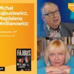 MICHAŁ FAJBUSIEWICZ i MAGDALENA OMILIANOWICZ - SPOTKANIE AUTORSKIE - ŁÓDŹ