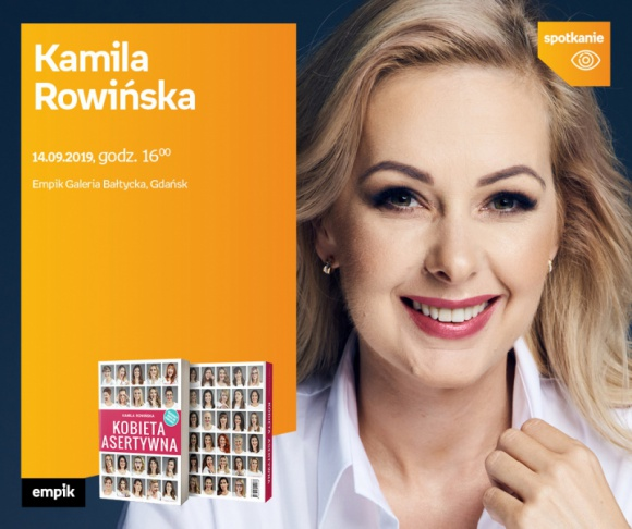 Kamila Rowińska   Empik Galeria Bałtycka LIFESTYLE, Książka - spotkanie