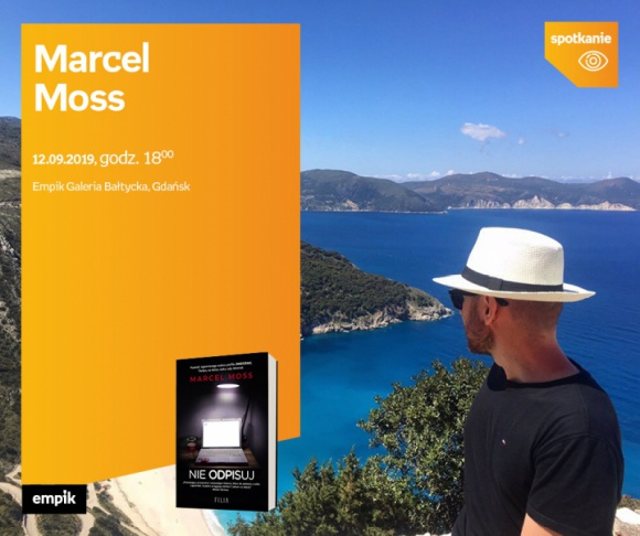 Marcel Moss | Empik Galeria Bałtycka LIFESTYLE, Książka - spotkanie