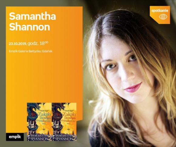 Samantha Shannon | Empik Galeria Bałtycka LIFESTYLE, Książka - spotkanie