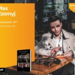 MAX CZORNYJ - SPOTKANIE AUTORSKIE - ŁÓDŹ