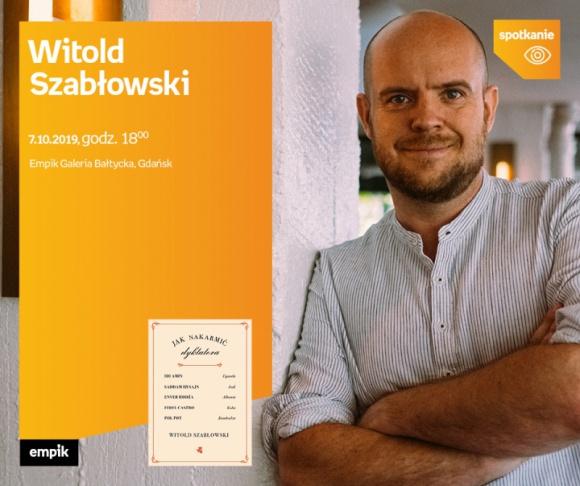 Witold Szabłowski   Empik Galeria Bałtycka LIFESTYLE, Książka - spotkanie