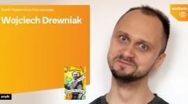 Wojciech Drewniak | Empik Stary Browar LIFESTYLE, Książka - Wojciech Drewniak 9 października, godz. 18:00 empik Stary Browar, Poznań, ul. Półwiejska 42