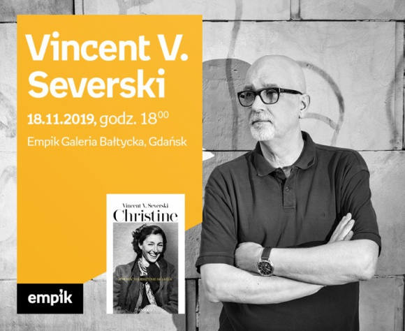 Vincent V. Severski - Empik Galeria Bałtycka LIFESTYLE, Książka - spotkanie