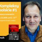 Kompleksy polskie #1: Cezary Łazarewicz   Księgarnia Empik