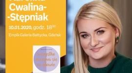 Karolina Cwalina-Stępniak | Empik Galeria Bałtycka LIFESTYLE, Książka - spotkanie