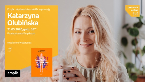 Katarzyna Olubińska | spotkanie online LIFESTYLE, Książka - spotkanie online