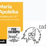 "Maria Apoleika (""Psie sucharki"")   Empik Plac Wolności"